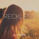 Ali Farahani - Reckless E.p 03/09/16 - #063