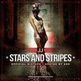 JJ - STARS & STRIPES (The official mixtape Hosted by AGRESIV Okapisound 2010)