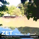 Podcast 13. ZET - Somebody I Know