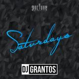 DJ GRANTOS X SANCTUARY SATURDAYS