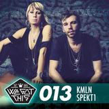 WE GOT THIS MIX SERIES 013 - KMLN - SPEKt1