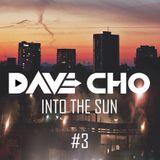 Dave Cho- Into the Sun #3