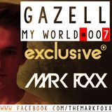 Markk Foxx-My World #007 (27.06.2014)