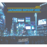 JAPANESE HIPHOP MIX 2017