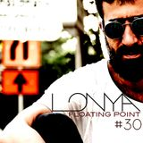 Lonya Floating Point Episode 30 June 2016