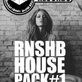 House Pack #1 (Dj RnShb) BIG ROOM