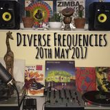 Diverse Frequencies 20th May 2017