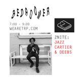 BEDROOMER w/ DEEBS + JAZZ CARTIER - APRIL 13 - 2015