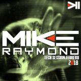 Mike Raymond Tech Session Febrero 2018