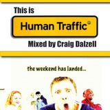 This Is 'Human Traffic' Mixed by Craig Dalzell