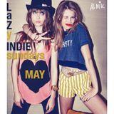 LAZY INDIE SUNDAYS - MAY 14