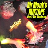 Mr Monk's Mixtape: Live @ The Wunderbar