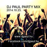 Dj. Paul party mix 2014.10.23. www.djpaul.hu