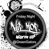 "Galaxz Snippet - Friday Night ""Warm Up"" @GreenGators W/ @DJSpaceship"