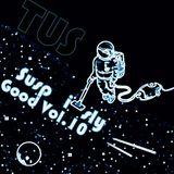 TUS - Suspiciously Good Vol. 10