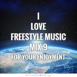 I Love Freestyle Music Mix 9 2015 - DJ Carlos C4 Ramos