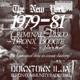 New York 1979-81 Criminal Disco Bronx Boogie - Downtown Ilja