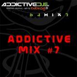 Addictive Mix #7