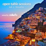 """""""Open Table Sessions"""" mixed by mikeflo  // Vol. 2 (Breathe) // @mikefloRBG"""