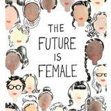 | The Future Is Female | Ecstatic Dance Dallas - April 8, 2018