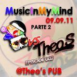 Dj Filippo Rosato_MusicInMyMind EPISODE002_PARTE2_09/09/11@THEO'S PUB (CELLOLE)