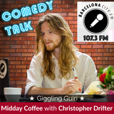 Midday Coffee E26 - Comedy Talk with Christopher Drifter and Giggling Guiri