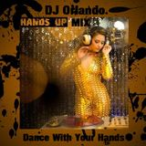 DJ Orlando - Dance With Your Hands (Liveset)