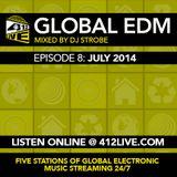 DJ Strobe - 412 Live Global EDM Sessions EP8 July 2014
