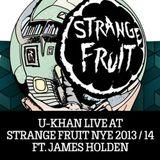 U-Khan Live At Strange Fruit NYE Ft. James Holden