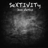 Jon Vertis presents Sextivity (April 2016)