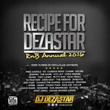 RECIPE FOR DEZASTAR VOL. 4 | MIXED BY DJ DEZASTAR