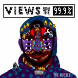 The Hustle: Views from the 99.9%