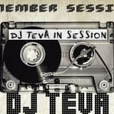 DJ TEVA in session Febrero 2015 ( Remember )