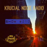 Krucial Noise Radio Show #010 w/ Mr. BROTHERS