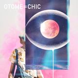 OTOME=CHIC / OSWALD × T.S.C