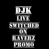 Switched on Raverz promo