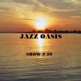 Jazz Oasis Radio Show 20