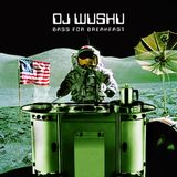 DJ Wushu - Bass for breakfast (2008)