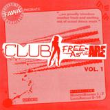 Club FreeAsWeAre vol.1 (2006)