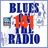 Blues On The Radio - Show 141