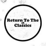 # 2 Return To The Classics Mix(Feb,2016)