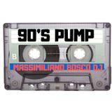 90's PUMP - Massimiliano Bosco DJ