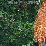 Healing In The Garden (432hz)