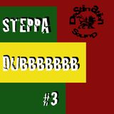 Steppa Dub Mixtape #3