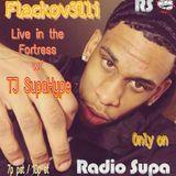 TJ SupaHype Live From The Fortress w/ Flackov3lli, Wade, Kareem W. Charles M. & Model Ash 4/24/18