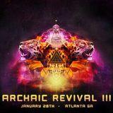 Tonian @ Archaic Revival III