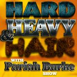 Hard, Heavy & Hair with Pariah Burke Show   154   Heavenly 7 on the Highway to Hell