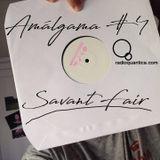 Amálgama #4 by Savant Fair (2/8/2017)