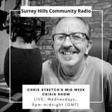 Chris Stretch's Mid Week Crisis Show - 21 08 2019