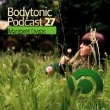 Bodytonic Podcast 027 : Margaret Dygas